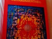 György Attila: Üdvözlégy oltáriszentség