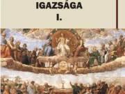 Pezenhoffer Antal: A katolikus hit igazsága (Hitvédelem) I-III. kötet