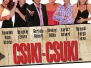 Csiki-Csuki - Dombóváron!