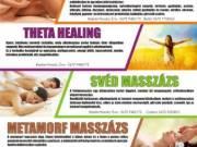 Svéd masszázs, Nyirok masszázs, Csontkovácsolás, Theta Healing konzultáció, Metamorf masszázs