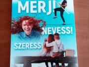 """Szabó Péter: Merj! Nevess! Szeress!  című könyve Új, hibátlan, egyszer elolvasott példány. """"Az"""
