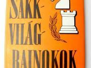 Molnár Károly Sakkvilágbajnokok / könyv