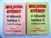 Moldova György Tékozló koldus 1-2 / könyv Urbis Kiadó 2003