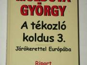 Moldova György A tékozló koldus 3 / könyv
