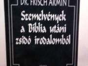 Dr. Frisch Ármin - Szemelvények a Biblia utáni zsidó irodalomból fotó