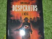 Desperatus I. rész