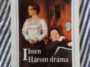 Ibsen - Három dráma