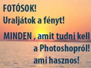 Fotósok! Uraljátok a fényt Photoshoppal!